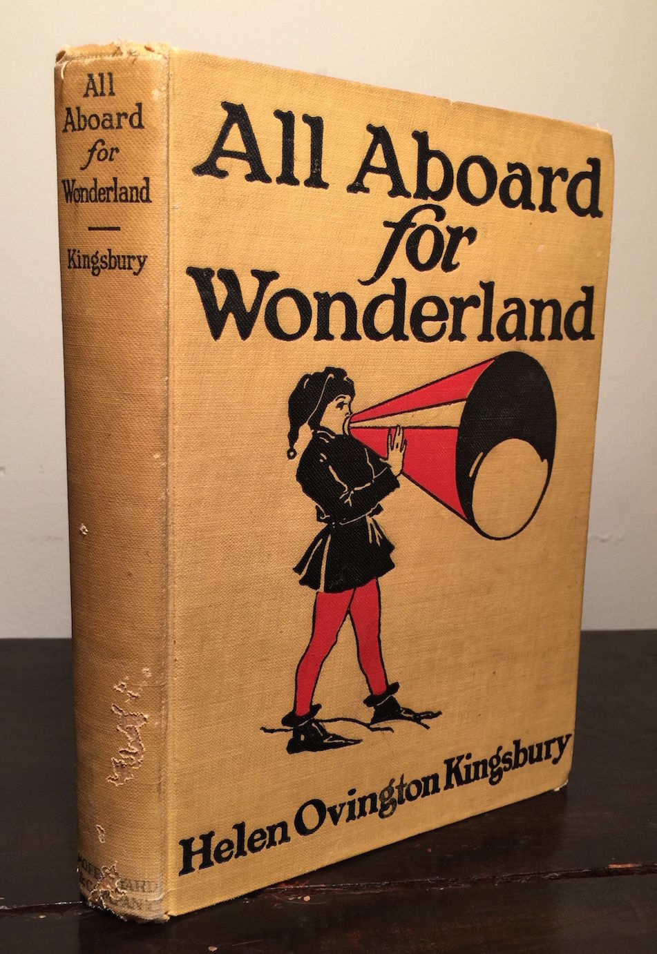 ALL ABOARD FOR WONDERLAND Helen Kingsbury, Illus G. Alice Kay FIRST 1917 HC RARE