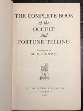 THE COMPLETE BOOK OF THE OCCULT AND FORTUNE TELLING - M.C. POINSOT, 1st/1st 1945