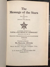 1963 - THE MESSAGE OF THE STARS by Max Heindel; ROSICRUCIAN MYSTICISM ASTROLOGY