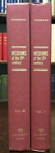 MEDIUMS OF THE 19th CENTURY - Podmore, 1st Ed 1963, 2 Vols - SPIRITUALISM GHOSTS