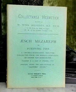 AESH MEZAREPH OR PURIFYING FIRE - WILLIAM W. WESTCOTT, 1950s - KABBALAH ALCHEMY