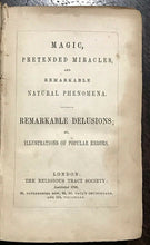 1848 MAGIC, PRETENDED MIRACLES & REMARKABLE NATURAL PHENOMENA - MAGICK SORCERY
