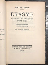 ERASMUS: Grandeur and Decadence of an Idea - Zweig - 1930s, PHILOSOPHY, HUMANISM