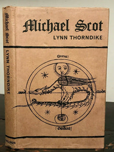 MICHAEL SCOT - by L. Thorndike - 1st Ed, 1965 - ALCHEMY ASTROLOGY OCCULT MAGICK