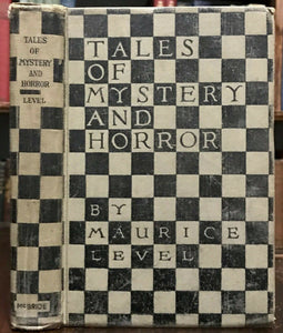 TALES OF MYSTERY AND HORROR - Maurice Level, 1st Ed 1920 - GOTHIC HORROR