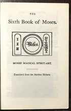 6th AND 7th BOOKS OF MOSES, OR MOSES' MAGICAL SPIRIT ART - MAGICK GRIMOIRE 1970s