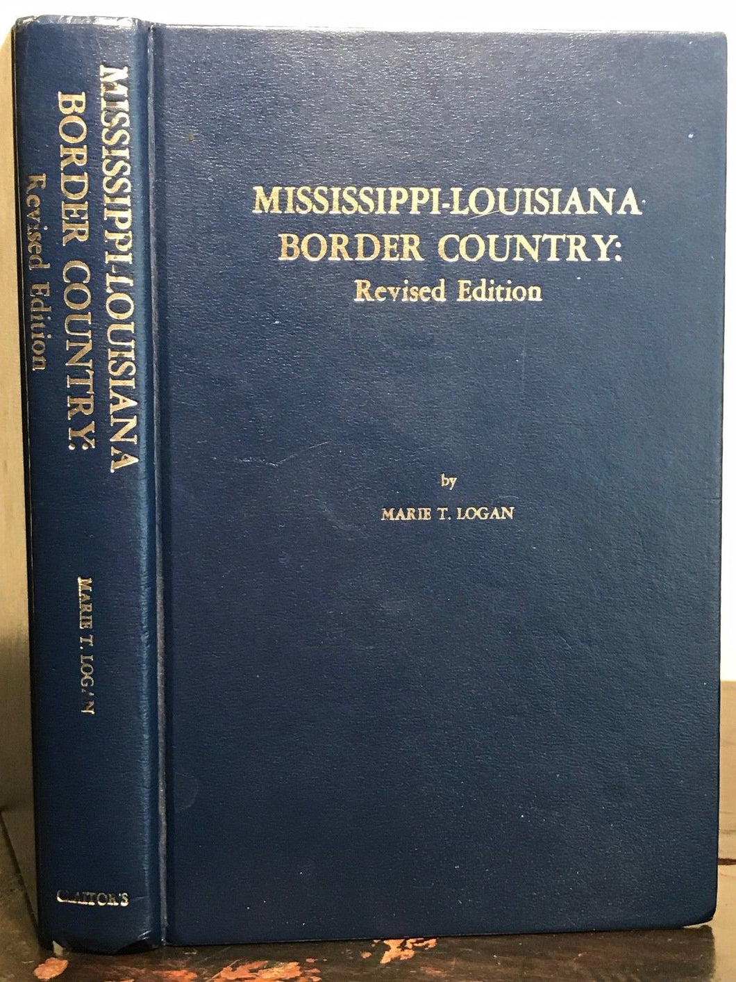 SIGNED - Mississippi-Louisiana Border Country - M. Logan 1980, SOUTHERN HISTORY