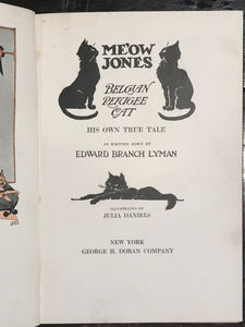 ME'OW JONES, BELGIAN REFUGEE CAT, Edward Lyman, Julia Daniels 1st/1st 1917 HC/DJ