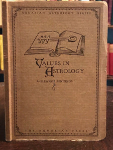 VALUES IN ASTROLOGY - Eleanor Jennings - 1st, 1926 - ASTROLOGY ZODIAC DIVINATION