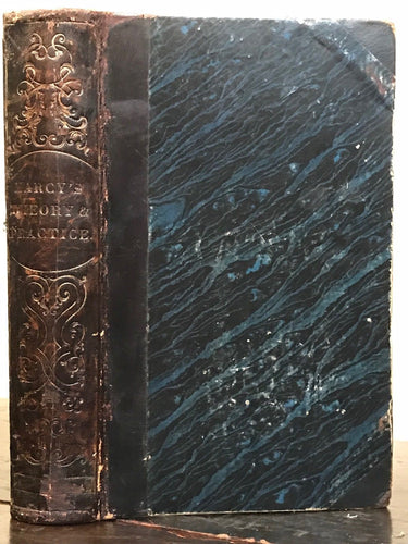 1852 - HOMOEOPATHIC THEORY AND PRACTICE OF MEDICINE - Dr. E.E. Marcy - HOLISITIC