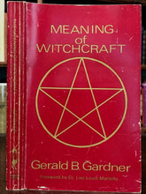 MEANING OF WITCHCRAFT - Gerald B. Gardner, 1982 MAGICK WITCHCRAFT WICCA WITCHES