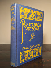 ROOTABAGA PIGEONS, Carl Sandburg, 1st / 1st HC 1923 Illustrated by Petersham