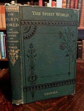 SPIRIT WORLD: ITS INHABITANTS, NATURE & PHILOSOPHY, 1880 - SPIRITS HEAVEN GHOSTS