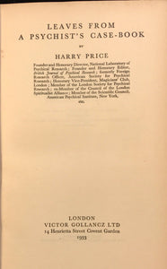 LEAVES FROM A PSYCHIST'S CASE-BOOK HARRY PRICE 1st/1st 1933 OWNED H. CARRINGTON