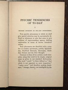 PSYCHIC TENDENCIES OF TODAY - 1st Ed 1918 - LIFE AFTER DEATH SPIRIT SPIRITUALISM