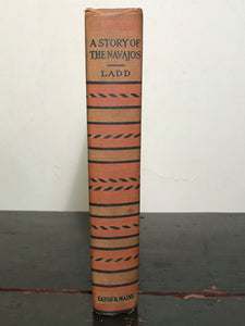 CHUNDA: A STORY OF THE NAVAJOS by Horatio Ladd, 1st / 1st 1906 Native Americans