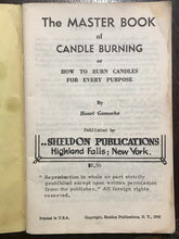 THE MASTER BOOK OF CANDLE BURNING - Gamache, 1st Ed 1942 - MAGICK WICCA SPELLS