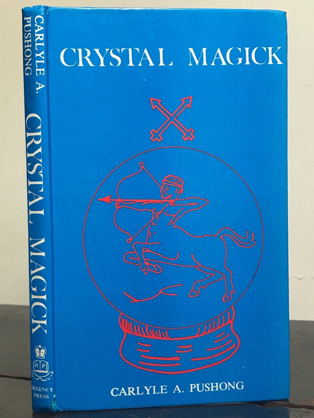 CRYSTAL MAGICK - CARLYLE PUSHONG - 1st/1st 1968 - CRYSTAL HEALING SCRYING MAGIC