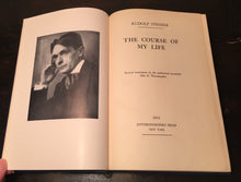 THE COURSE OF MY LIFE, Rudolf Steiner 1st Edition, 1951 HC Philosophy Theosophy