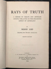 BESSIE LEO - RAYS OF TRUTH - 2nd Ed 1919 - RELIGIOUS ASPECTS OF ASTROLOGY Occult