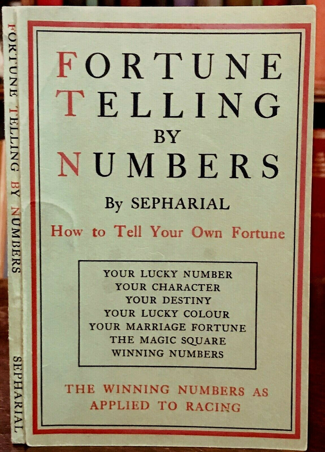 FORTUNE TELLING BY NUMBERS - SEPHARIAL - Ca 1918, DIVINATION PROPHECY NUMEROLOGY