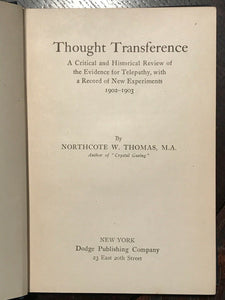 THOUGHT TRANSFERENCE - 1st Ed, 1905 - TELEPATHY HYPNOSIS DREAMS SPIRITUALISM