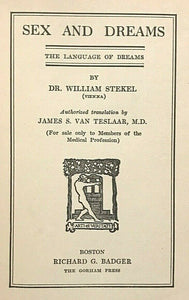 SEX AND DREAMS: LANGUAGE OF DREAMS - Stekel, 1st 1922 - INTERPRETATION SYMBOLS
