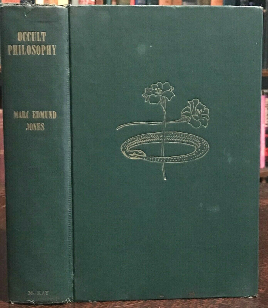 OCCULT PHILOSOPHY - Marc Edmund Jones, 1947 - OCCULTISM MYSTERIES - SIGNED