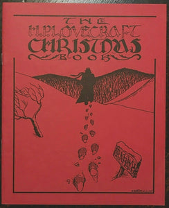 THE H.P. LOVECRAFT CHRISTMAS BOOK - 1991, ILLUSTRATED NECRONOMICON PRESS