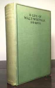 A LIFE OF WALT WHITMAN H.B Binns 1st/1st HC, 1905 Photos