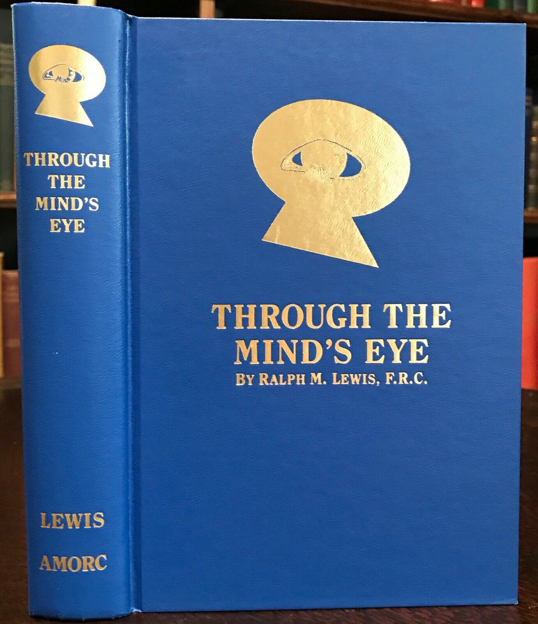 THROUGH THE MIND'S EYE - Lewis - ROSICRUCIAN FATE DESTINY KARMA SOUL MYSTICISM