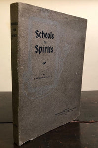 SCHOOLS FOR SPIRITS - Dr. E.M. Wood, 1st/1st, 1903 SPIRITUALISM THEOSOPHY GHOSTS