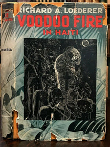VOODOO FIRE by Loederer - 1st Ed, 1935 - MAGIC WITCHCRAFT OCCULT HAITIAN VODUN