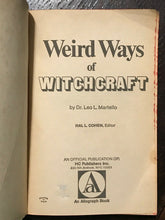 WEIRD WAYS OF WITCHCRAFT - Martello, 1st Ed 1969 - WHITE BLACK MAGICK GRIMOIRE
