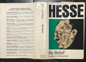 HERMANN HESSE - MY BELIEF: ESSAYS ON LIFE AND ART - 1st/1st 1974 HC/DJ