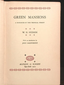 GREEN MANSIONS by W.H. HUDSON ~ LIMITED 1st EDITION 1925, No. 516 of 3000 Copies