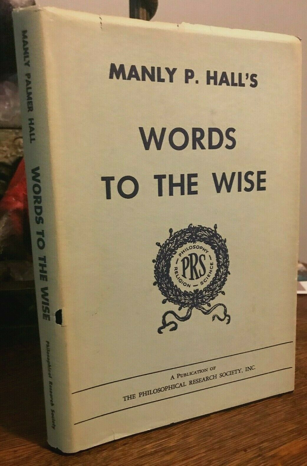 MANLY P. HALL'S WORDS TO THE WISE - 1963 ESOTERIC SCIENCES MYSTERY SCHOOLS