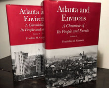 SIGNED ~ ATLANTA AND ENVIRONS by Franklin M. Garrett ~ 2nd Ed 1969 HC/DJ, 2 Vols