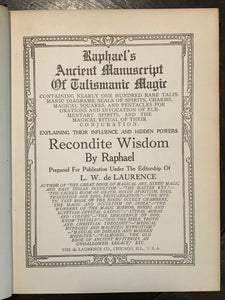 RAPHAEL'S ANCIENT MANUSCRIPT OF TALISMANIC MAGIC - De Laurence - GRIMOIRE MAGICK