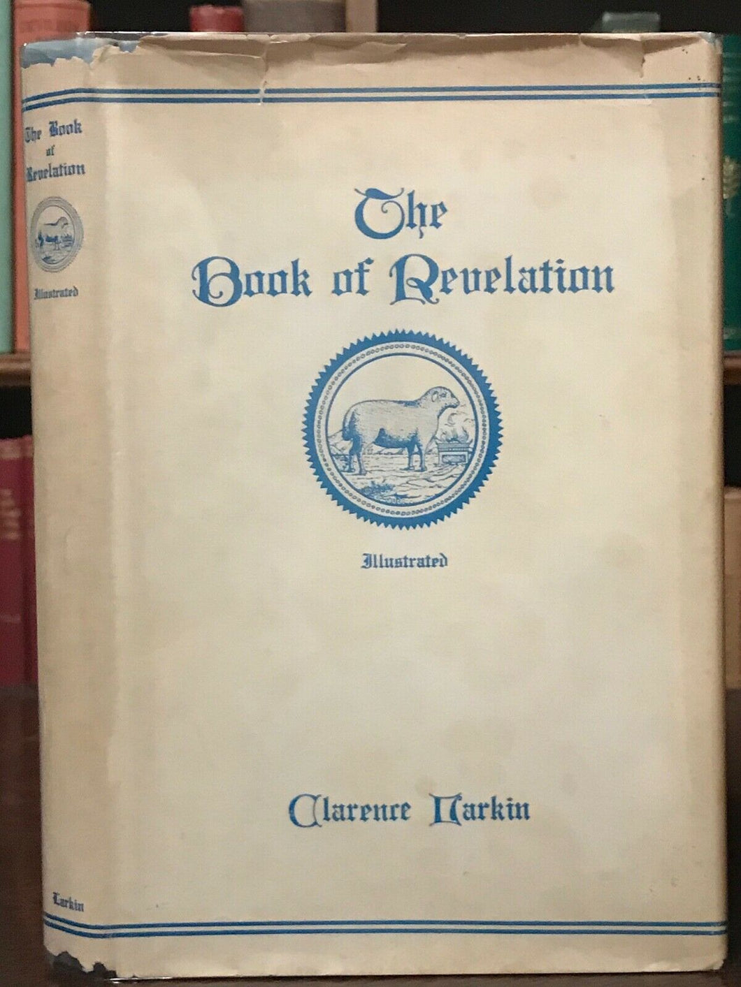 THE BOOK OF REVELATION - Larkin - PROPHECY BIBLE PROPHETIC END OF DAYS SCRIPTURE
