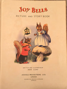 JOY BELLS PICTURE AND STORY BOOK by Rene Cloke, 1st/1st 1949 ILLUSTRATED