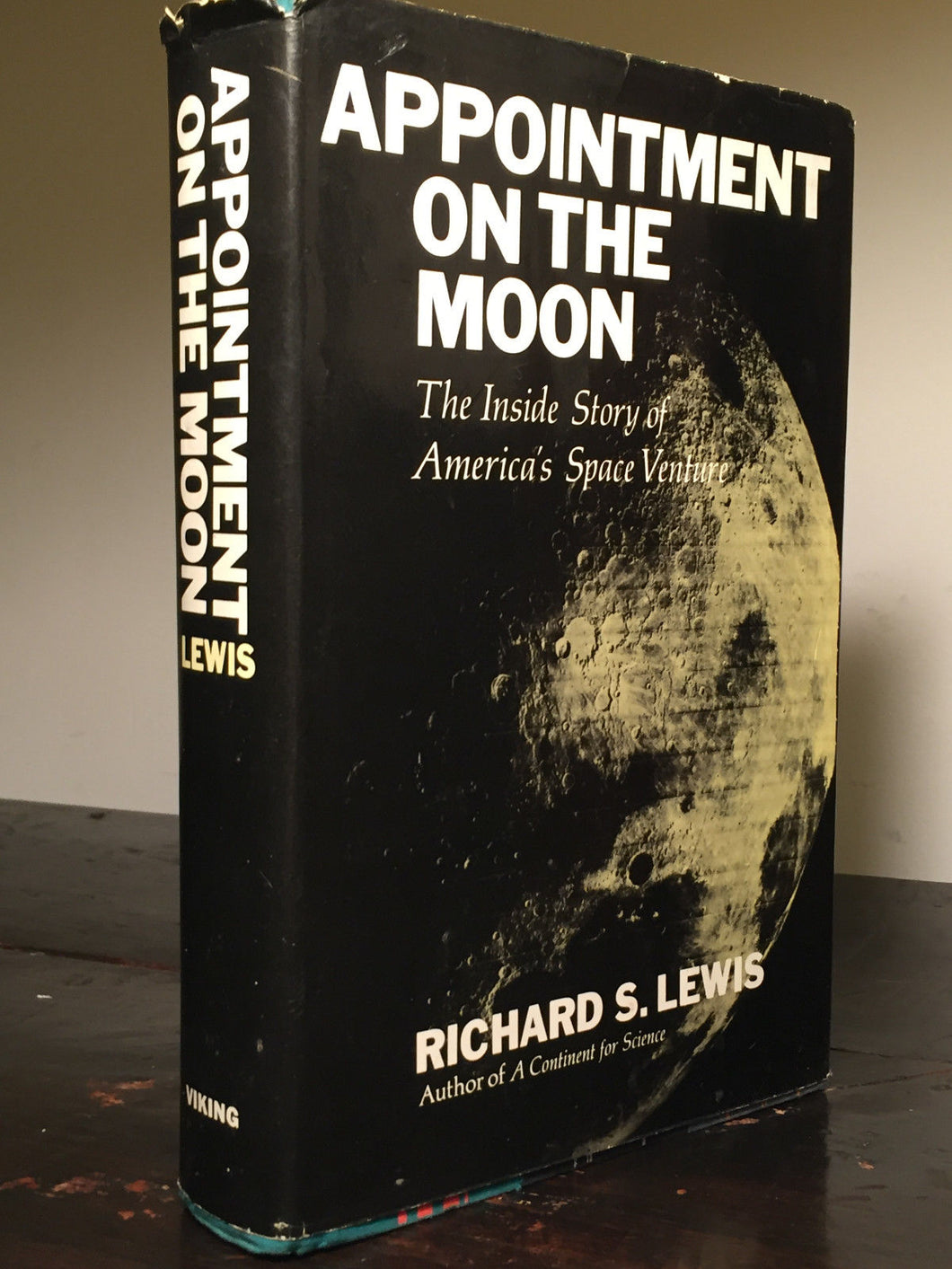 APPOINTMENT ON THE MOON, SPACE VENTURE by Richard S. Lewis, 1st/1st 1968 HC/DJ