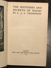 MYSTERIES AND SECRETS OF MAGIC - 1st, 1927 - C.J.S. Thompson - OCCULT WITCHCRAFT