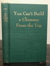 YOU CAN'T BUILD A CHIMNEY FROM THE TOP - REV. HOLLEY - 1st 1948 - CIVIL RIGHTS