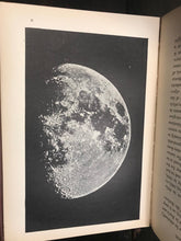 THE MOON: Her Motions, Aspect, Scenery, Physical Condition - 1907, Proctor ILLUS