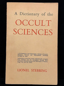 A DICTIONARY OF THE OCCULT SCIENCES - LIONEL STEBBING, 1st/1st 1960 - Scarce