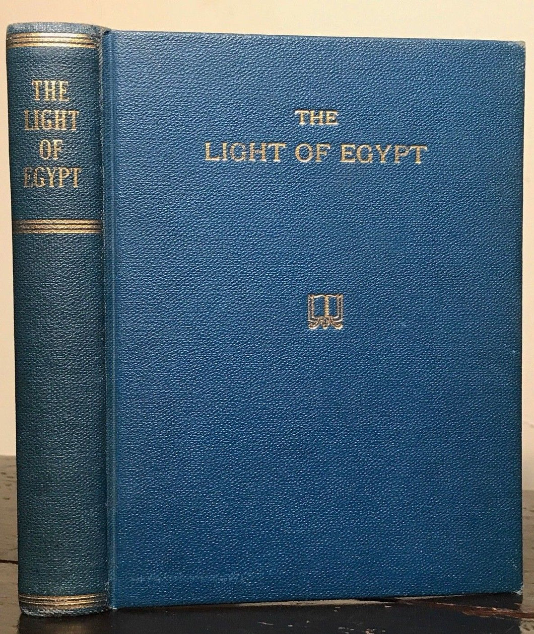 1895 — THE LIGHT OF EGYPT or THE SCIENCE OF THE SOUL & STARS by THOMAS BURGOYNE
