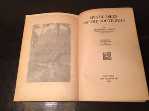MYSTIC ISLES OF THE SOUTH SEAS Frederick O'Brien, 1st Ed. 1921, Illustrated RARE