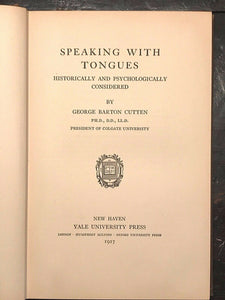 SPEAKING WITH TONGUES - Cutten - 1st Ed, 1927 - PROPHETS DIVINATION PROPHECY