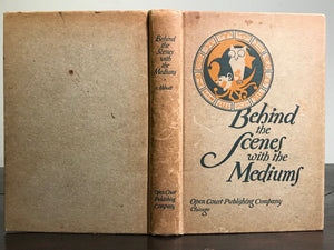 BEHIND THE SCENES WITH THE MEDIUMS - DAVID ABBOTT, 1912 - Conjuring Spirits